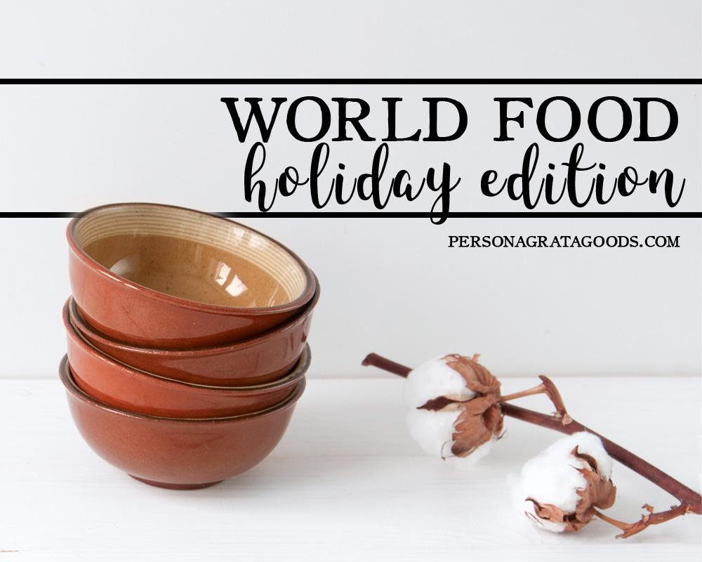 International holiday foods