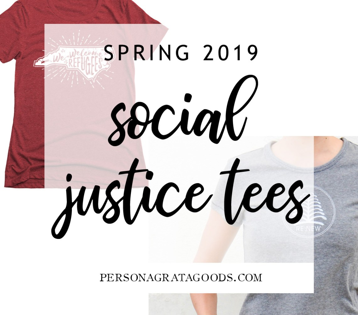 social justice tees 2019