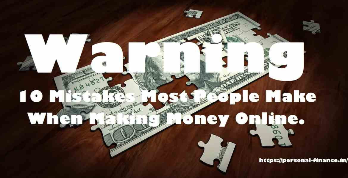Mistakes when making money online