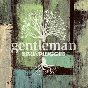 gentleman-mtvunplugged