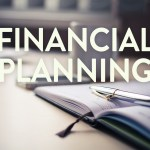 Steps Involved In Financial Planning – Things You Need to Know