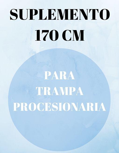 Suplemento 170 cm. para Trampa Procesionaria