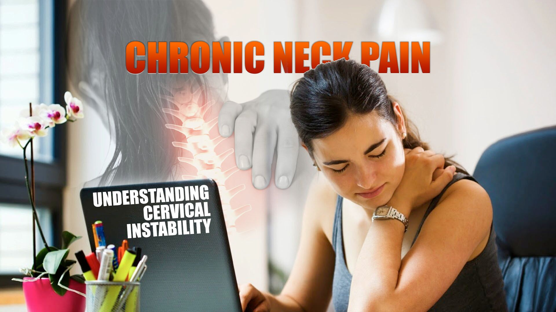Dolor de cuello crónico | Entender la inestabilidad cervical | El ...