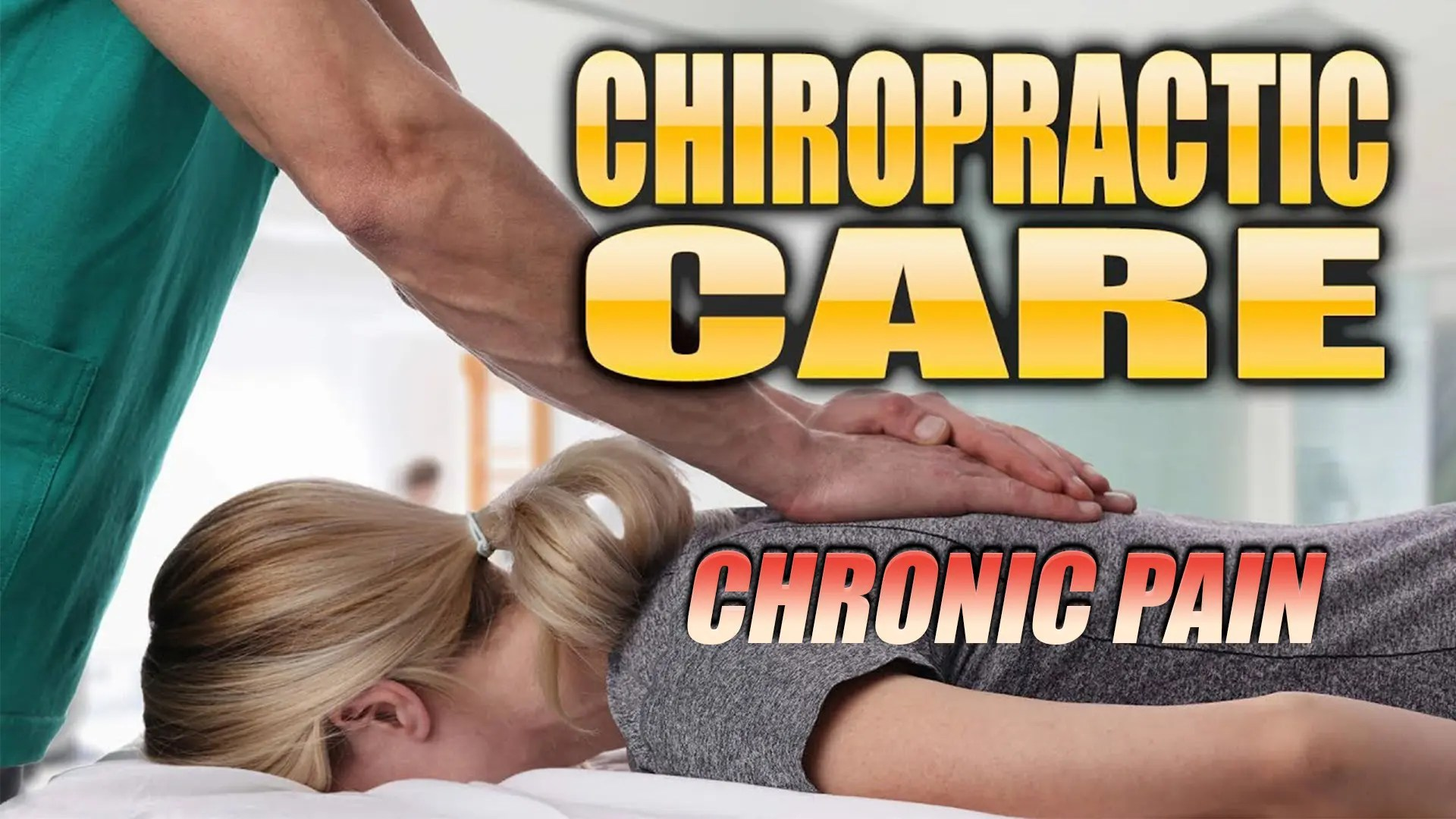 Chronic Pain Treatment With Chiropractic In El Paso, TX. | Video