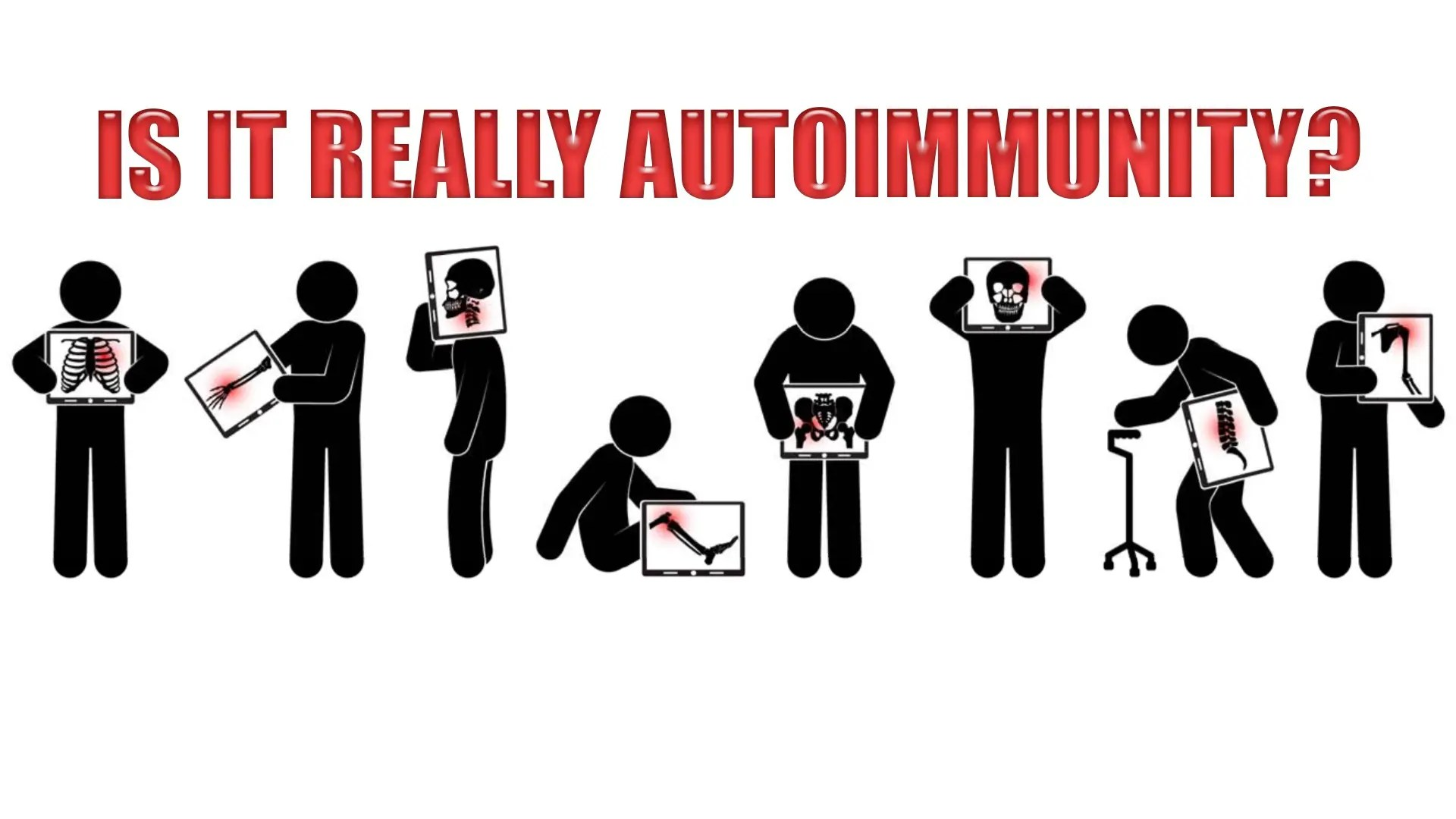 Is It Really Autoimmunity? | El Paso, TX. | Part I