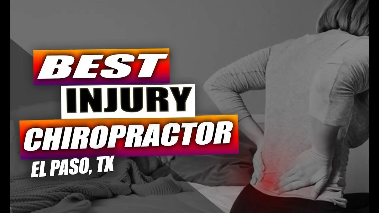 Best Injury Chiropractic Care | El Paso, Tx (2019)