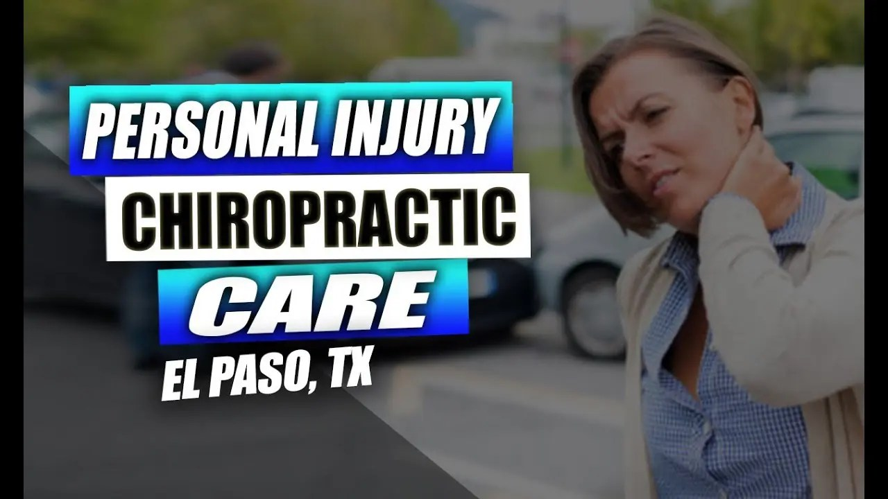 Personal Injury and Chiropractic Care | El Paso, Tx