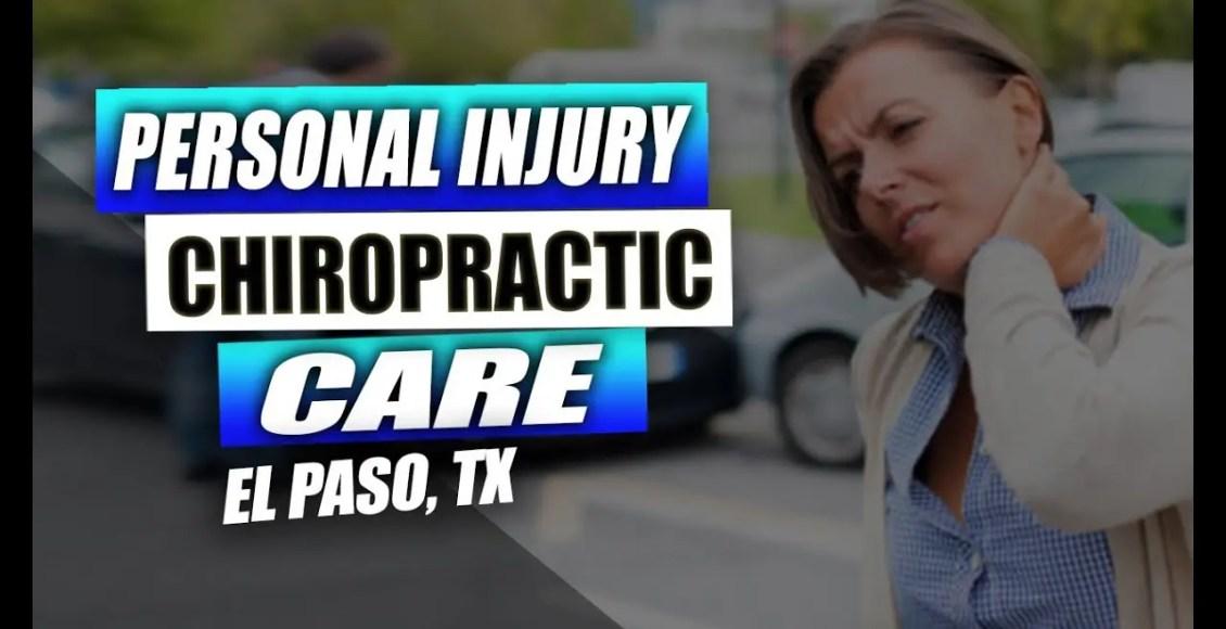 personal injury chiropractic care el paso tx.