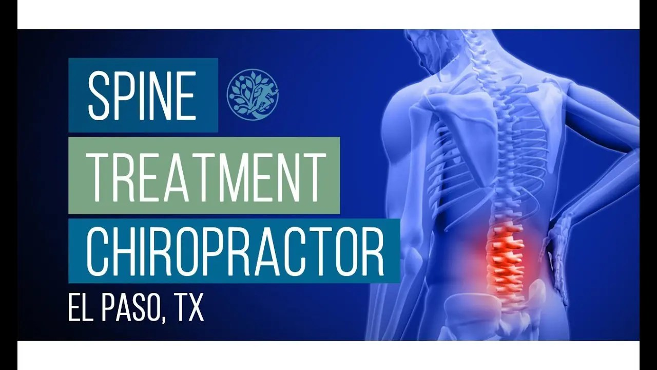 Personalized Spine Treatment | El Paso, Texas (2019)
