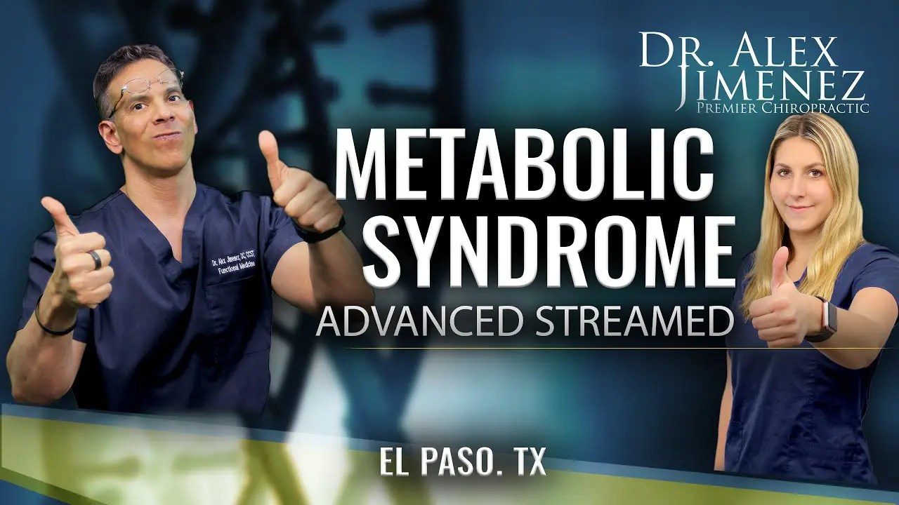 Dr. Alex Jimenez Podcast: Advanced Metabolic Syndrome Discussion