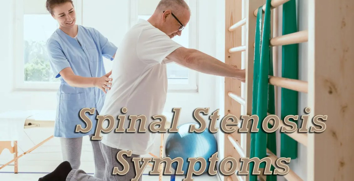 11860 Vista Del Sol, Ste. 128 Spinal Stenosis Symptoms Early Diagnosis and Treatment