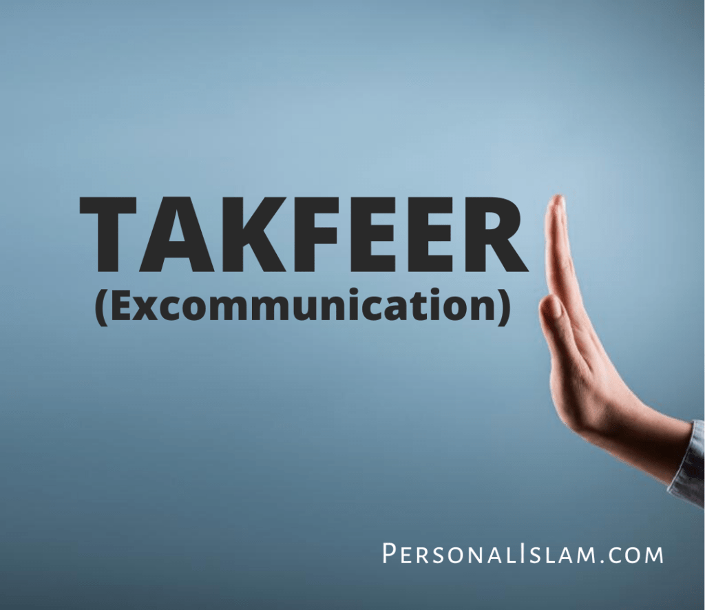 Takfeer (Excommunication)