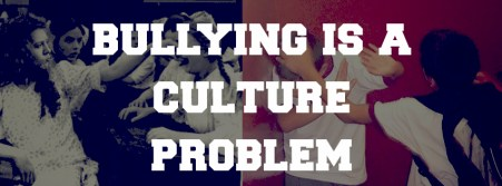 bullying-is-a-culture-problem