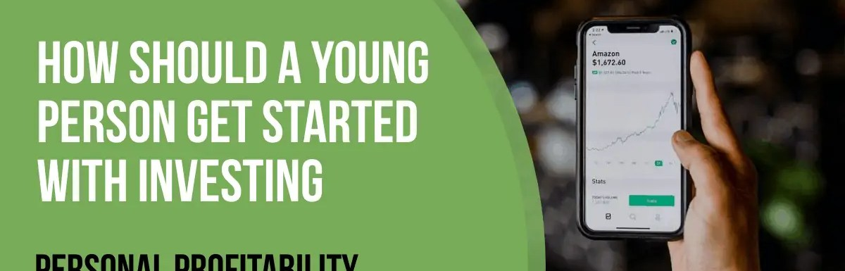 How Should a Young Person Get Started with Investing