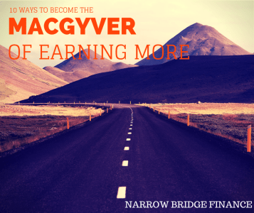 10 WAYS TO BECOME THE MACGYVER OF EARNING MORE ON THE SIDE
