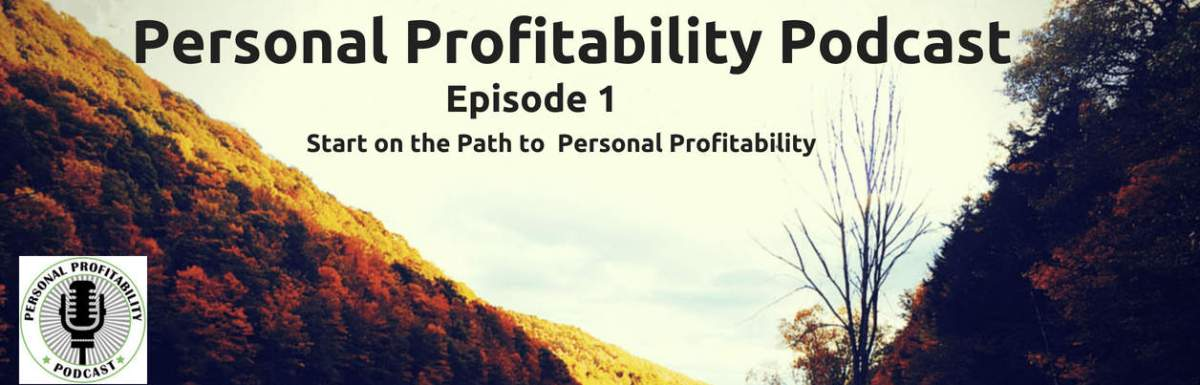 PPP001: I'm Eric Rosenberg, Welcome to the Personal Profitability Podcast