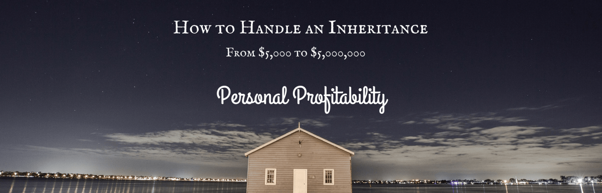 How to Handle a Large Inheritance
