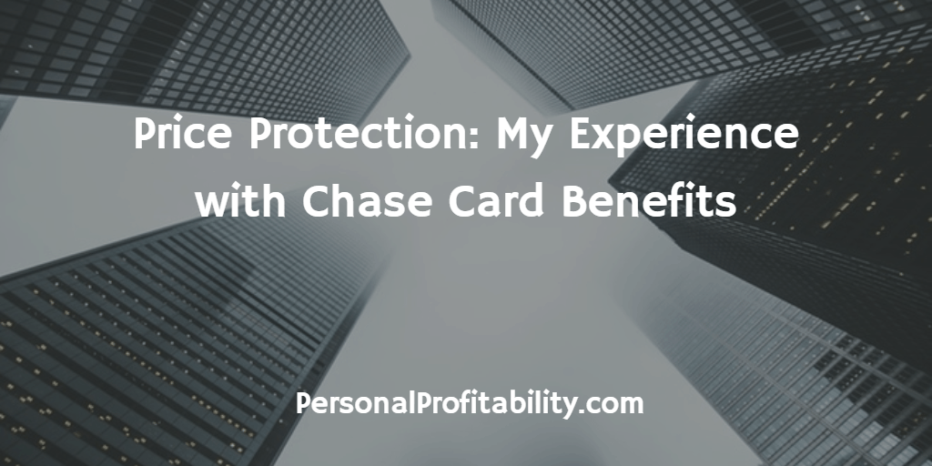 Price-Protection-My-Experience-with-Chase-Card-Benefits