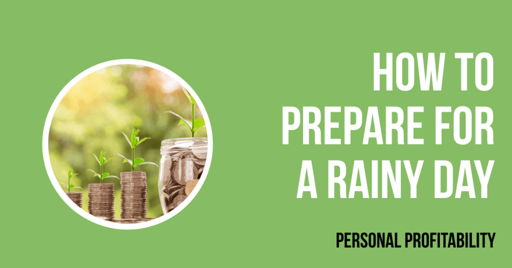 How to prepare for a rainy day- PersonalProfitability.com