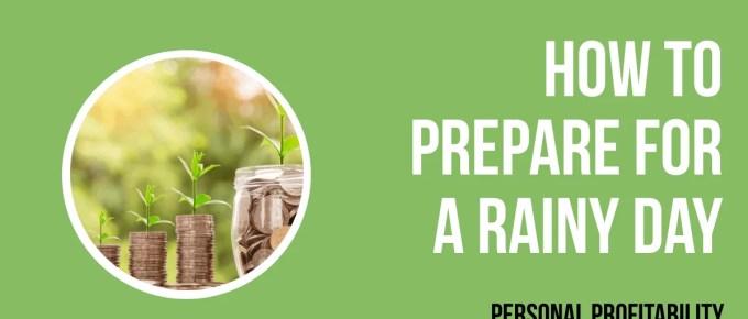 How to prepare for a rainy day- PersonalProfitability.com