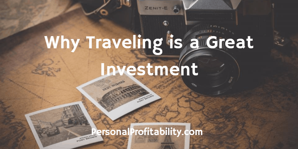 Why-Traveling-is-a-Great-Investment