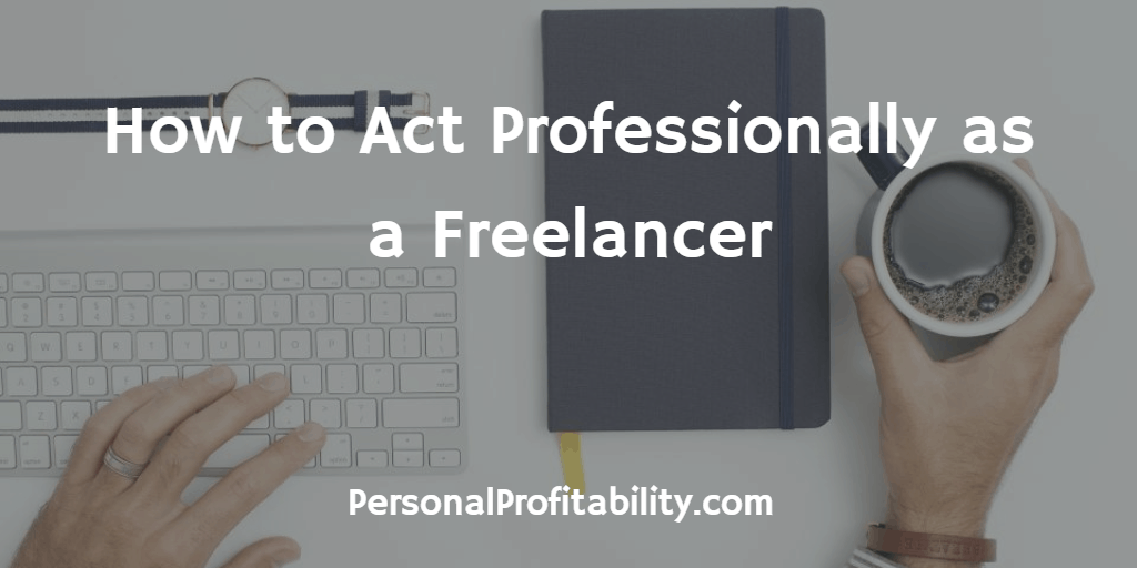 How-to-Act-Professionally-as-a-Freelancer