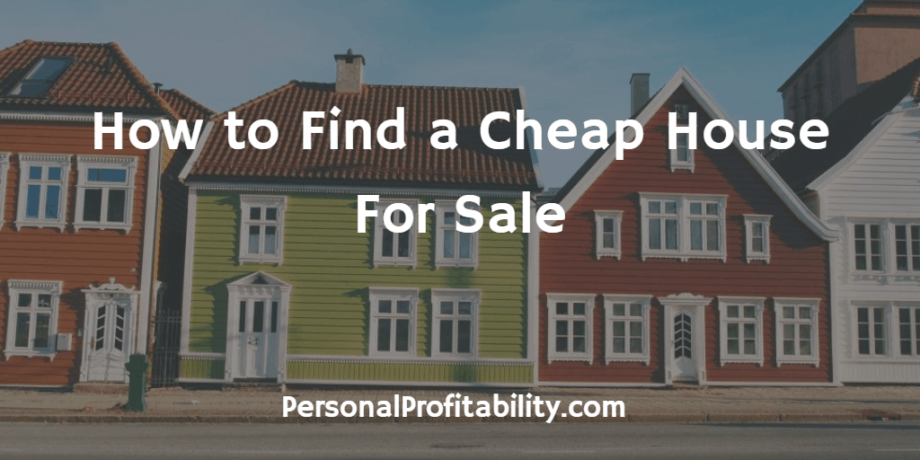 How-to-Find-a-Cheap-House-For-Sale