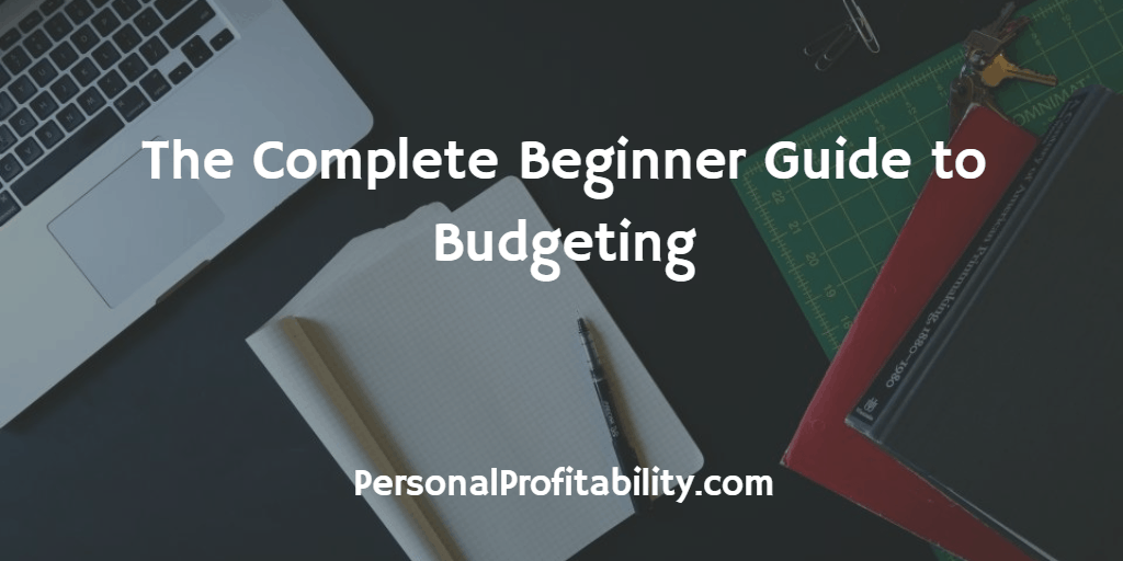 The-Complete-Beginner-Guide-to-Budgeting