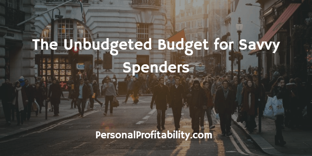 The-Unbudgeted-Budget-for-Savvy-Spenders