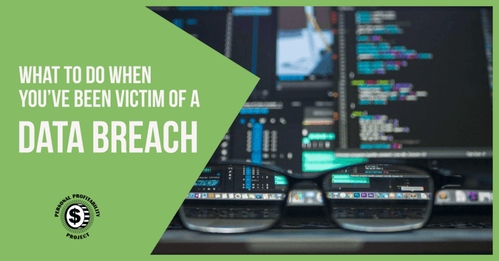 What to do when you've been victim of a data breach- PersonalProfitability.com