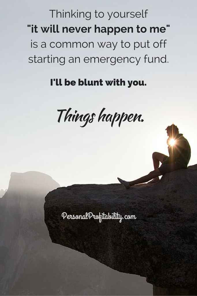 Emergency Fund Things Happen PersonalProfitability.com
