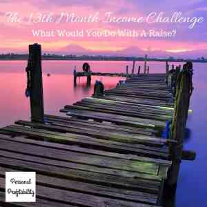 The 13th Month Income Challenge - PersonalProfitability.com
