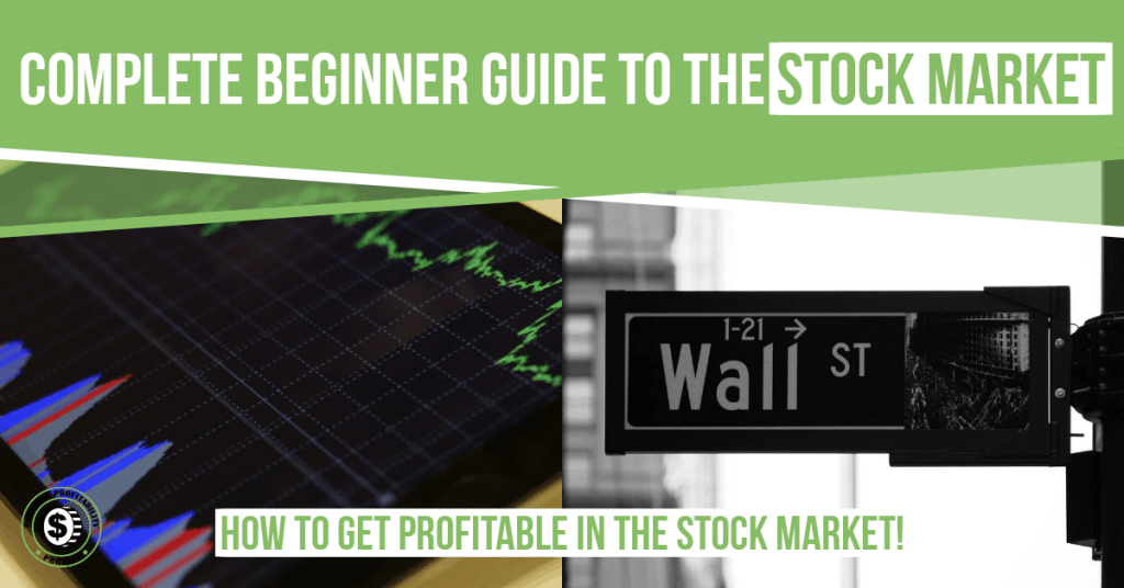 Complete beginner guide to the stock market- PersonalProfitability.com