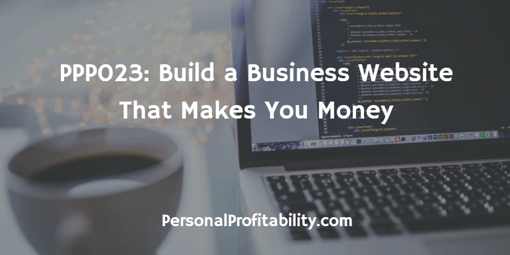 PPP023-Build-a-Business-Website-That-Makes-You-Money
