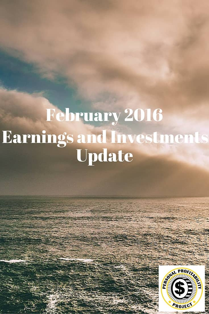 February 2016 Earnings and Investments Update