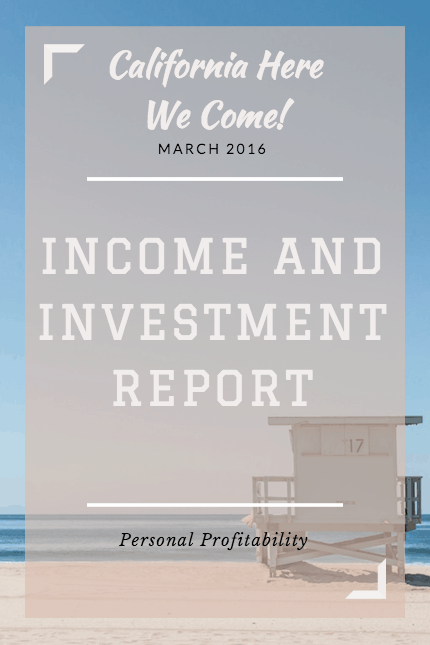 March 2016 Earnings and Investments Report - PersonalProfitability.com