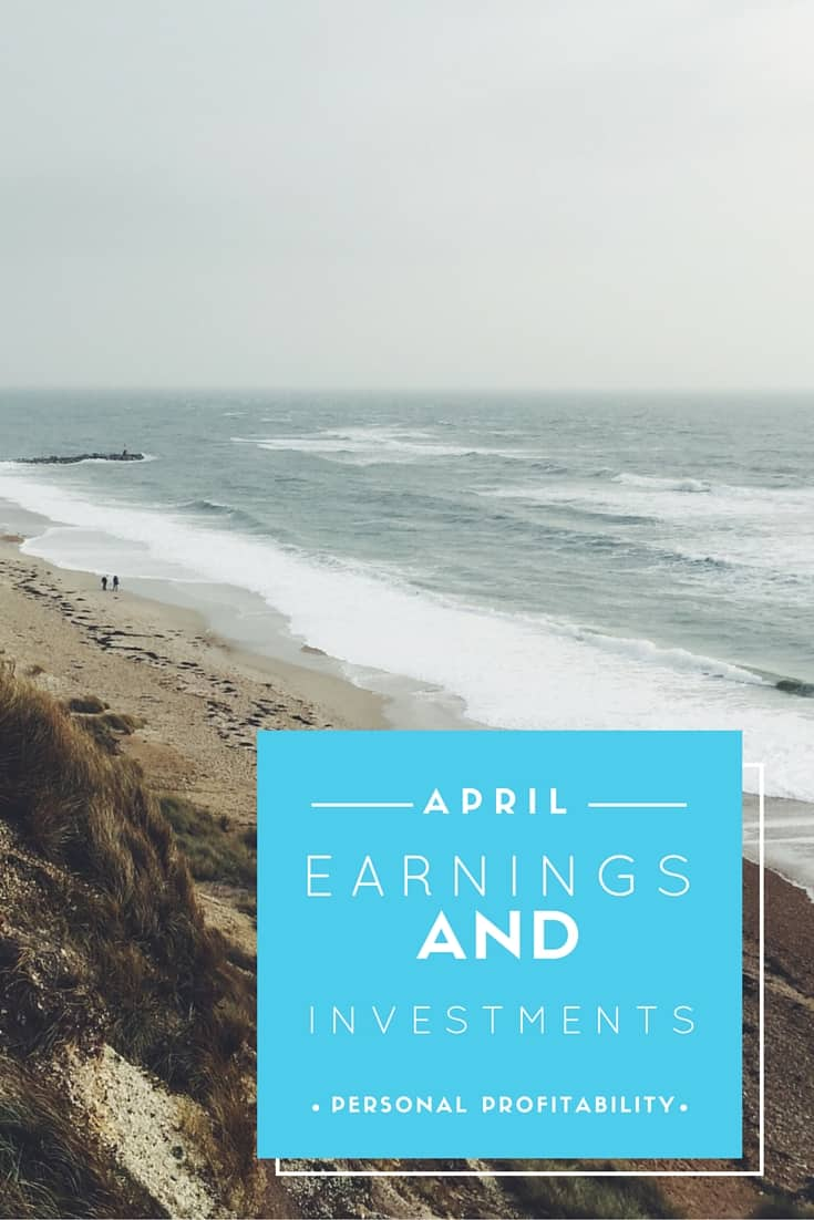 April Earnings and Investments - PersonalProfitability.com