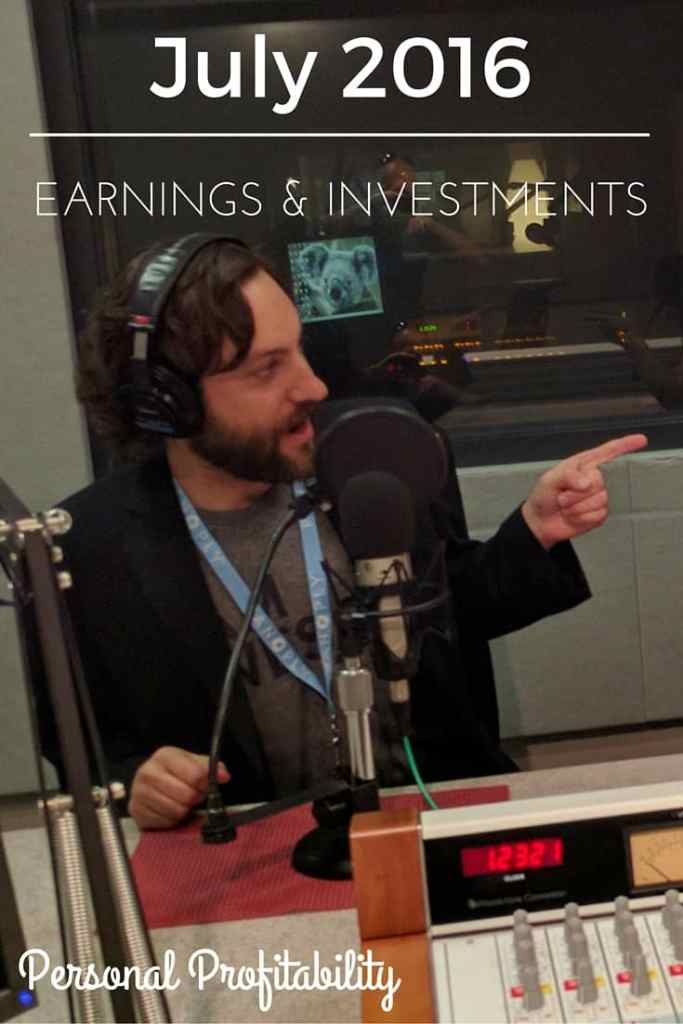 July 2016 Earnings & Investments