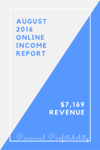 August 2016 Income Report - PersonalProfitability.com