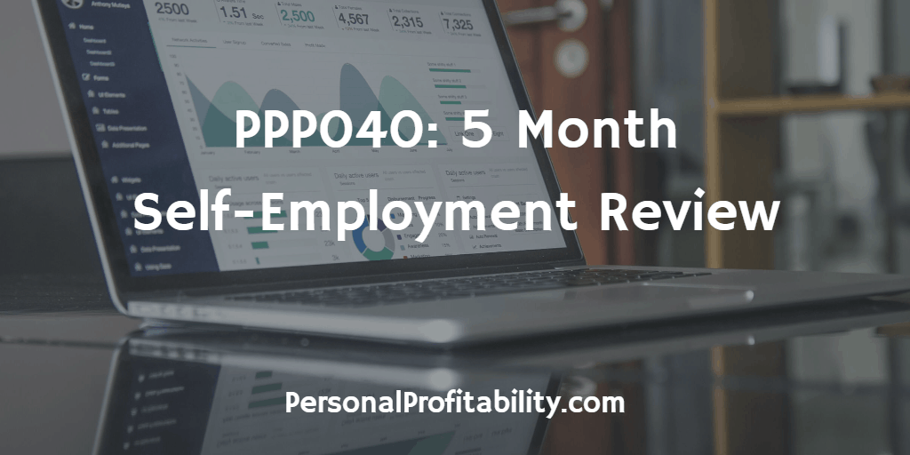 ppp040-5-month-self-employment-review