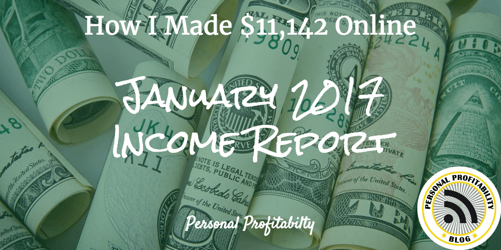 January 2017 Income Report