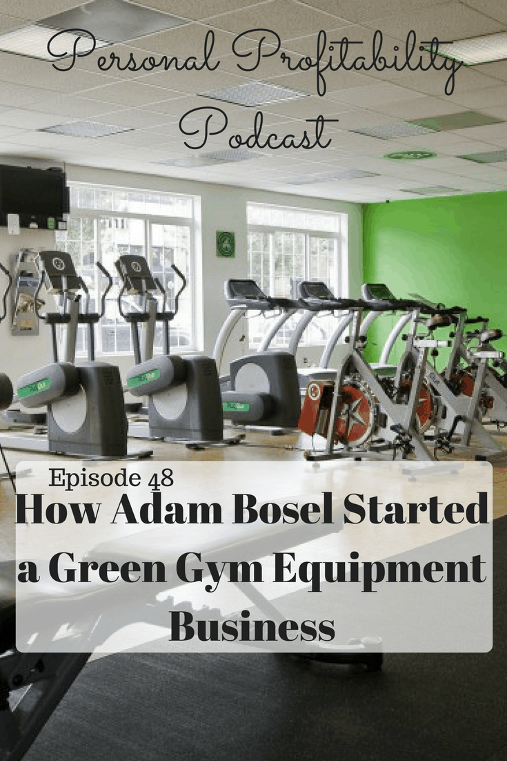 Adam Boesel didn't want to do the traditional 9-5 lifestyle, so he opened a gym in Portland. His green microgym led to a whole new lifestyle.