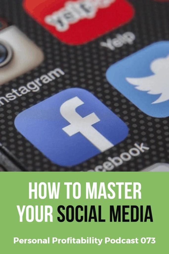 How to master social media- PersonalProfitability.com