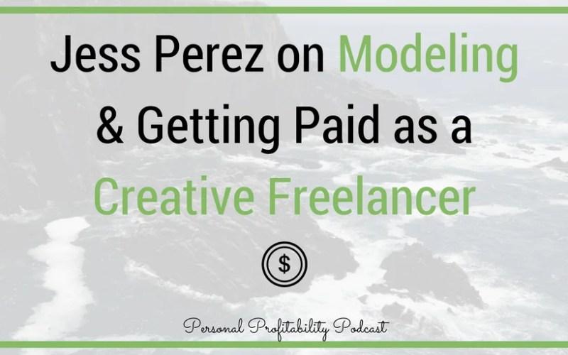Episode 87: Jess Perez, Model & CEO