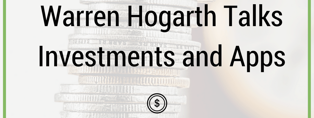 PPP088: Warren Hogarth Talks Investments and Apps