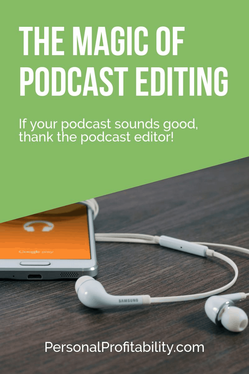 When you listen to your favorite podcast (hopefully this is one of them!), I bet you never think about all the work that goes on behind the scenes of making that podcast sound amazing and seamless. The magic of podcast editing with Corey King! #podcast #podcastediting #personalprofitability #ericrosenberg