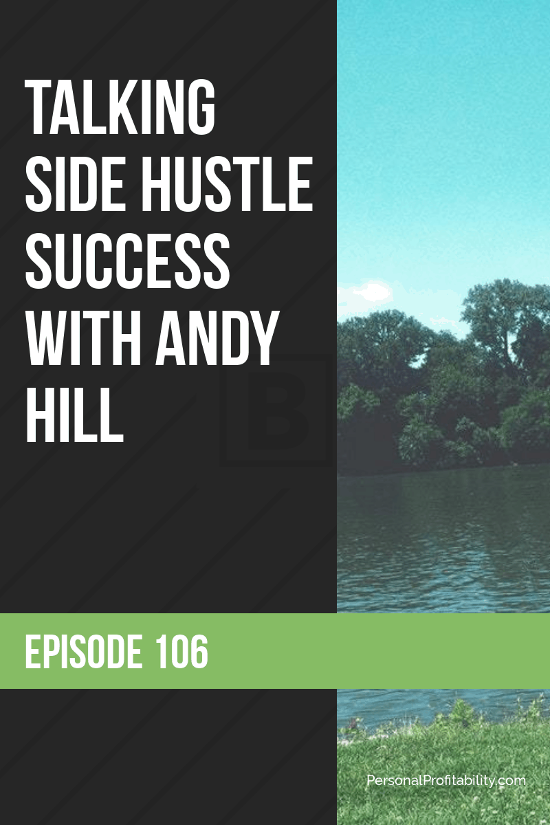 I'm happy to introduce this week's guest, Andy Hill, because we are covering several important topics related to personal finance, side hustling, and more - #sidehustle #earnmore #makemore #personalfinance #marriageandmoney #andyhill