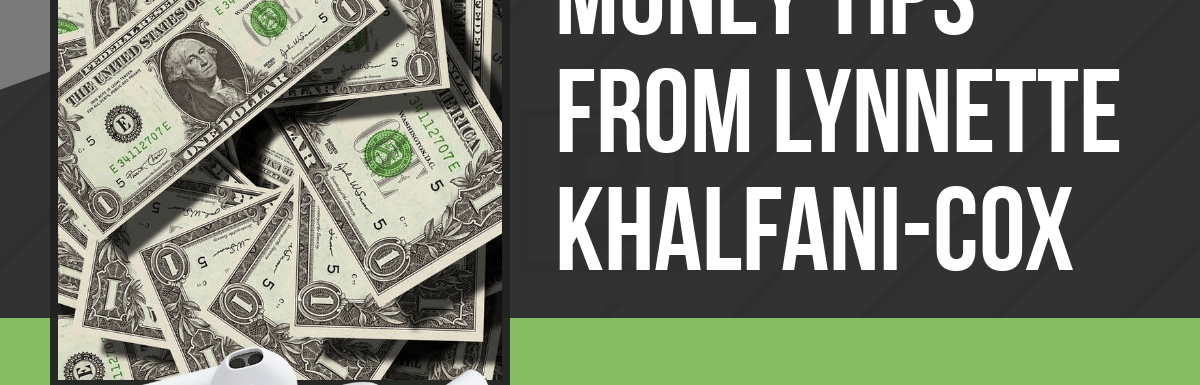 PPP108: Money Tips from Lynnette Khalfani-Cox