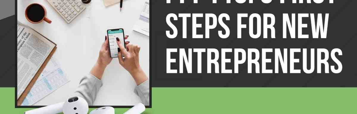 PPP110: 5 First Steps for New Entrepreneurs