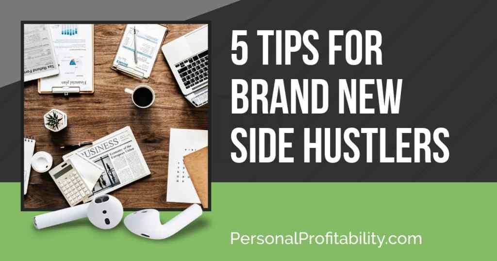 PPP116: 5 Tips for Brand New Side Hustlers